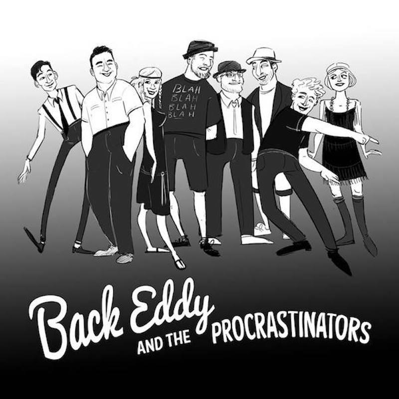 Back Eddy & the Procrastinators