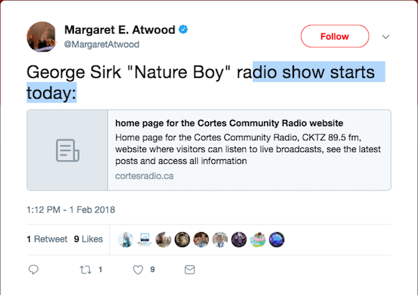 "<strong><a href=""https://twitter.com/MargaretAtwood/status/959172520653082624"" target=""_blank"" rel=""noopener"">Margaret Atwood Tweets about George Sirk's ""Nature Boy"" coming to CKTZ</a></strong>"